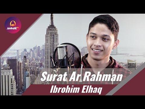 Download Lagu Surat Ar Rahman   Ibrohim Elhaq