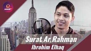 Download Lagu Surat Ar Rahman   Ibrohim Elhaq mp3
