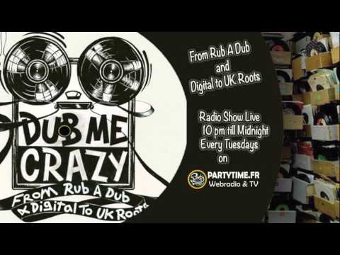 Dub Me Crazy Radio Show #211 by Paco Legal Shot - 7 MARS 2017