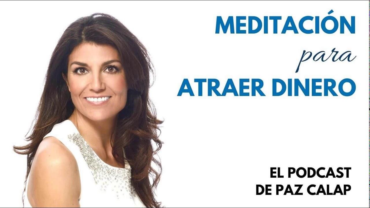 Meditación para Atraer Dinero - Medita con Paz