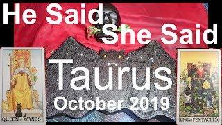 Taurus October 2019 He Said She Said TRICK OR TREAT? TEMPTED? Tarot Reading