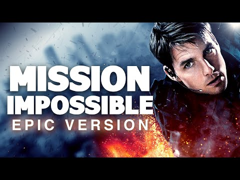 Mission: Impossible Main Theme - Epic