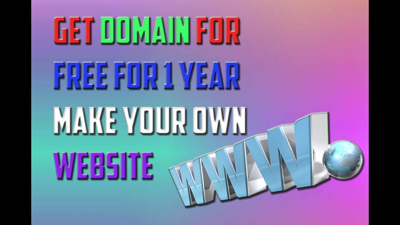 How to get free domain for free for 1 year make your own How to make your own website for free