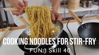 No more sticky noodles [Skill040]