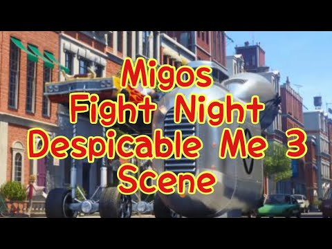 Migos (Fight Night) Despicable Me 3 Scene