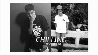 CHILLING - P$J x ZOM฿ONI (mixtape)