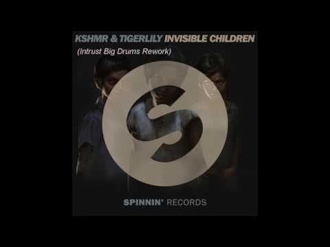 KSHMR & Tigerlily - Invinsible Childrens (Intrust´s Extended Big Drums Rework) 《Big Room》