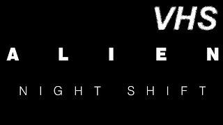 Чужой: Ночная смена - Короткометражка на русском - VHSник