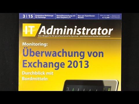 IT Administrator - Überwachung von Exchange 2013 #3/2015