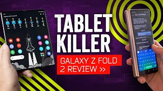 Samsung Galaxy Z Fold 2 Review: Tablet Killer