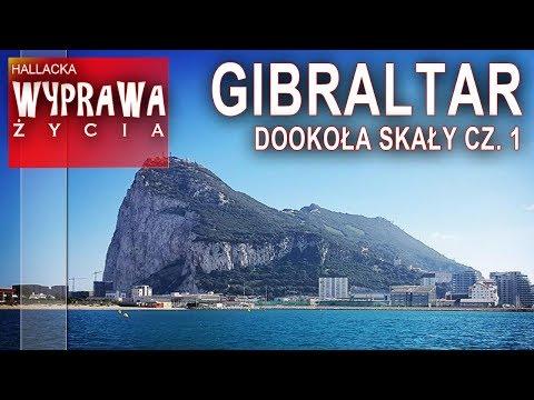 Gibraltar - dookoła skały cz. 1 - wyprawa życia