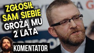 Grzegorz Braun Zgłosił Sam Siebie do Prokuratury. Przez Niedopatrzenie MA KŁOPOTY Analiza Komentator