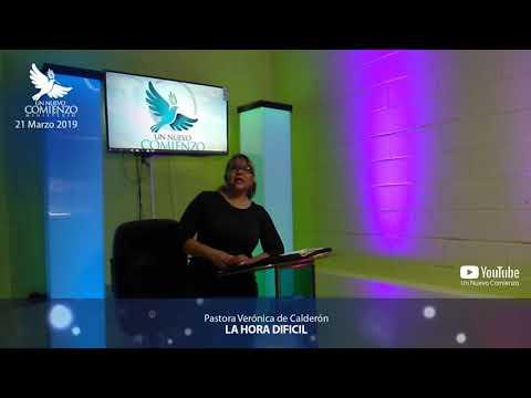 Predica # 72 - LA HORA DIFICIL - Pastora Veronica Calderon