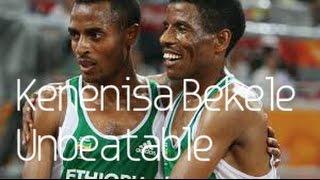 Kenenisa Bekele | Unbeatable