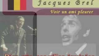 EF12: Jacques Brel -Voir un ami pleurer
