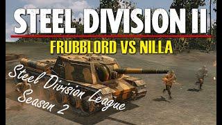 Frubblord vs Nilla! Steel Division 2 League, Season 2 Playoffs, Round 1 - Game 2 (Haroshaje, 1v1)