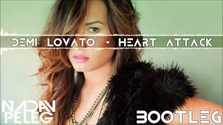Demi Lovato - Heart Attack (Nadav Peleg Mashup)