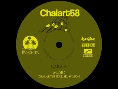 Chalart58 Feat.Sr.Wilson - Music