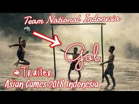 [TRAILER] Team National Football Indonesia for Asian Games 2018 Indonesia | The Energy of Asia