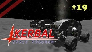 KSP : Kerbal Space Program : Episode 19 : Rover Instruction Guide