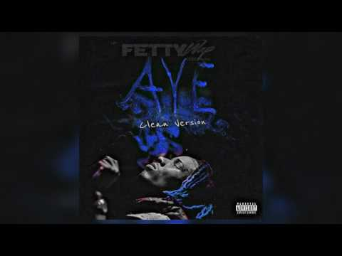 Fetty Wap - Aye (Official Audio) Clean