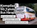 Kompilasi 50 TELOLET Bus HARAPAN JAYA