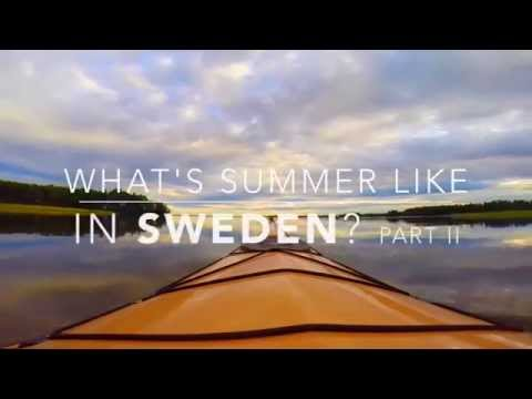 What's Summer Like in Sweden? - Part II