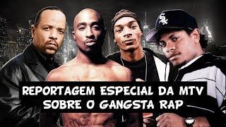 Reportagem Especial da MTV sobre o Gangsta Rap (1994) [Legendado em Pt-Br]
