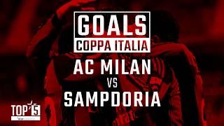 Our Top 5 Goals scored against Sampdoria in Coppa Italia