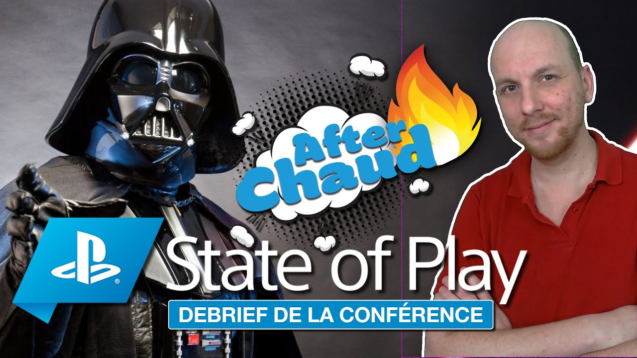 After Chaud #12 : State of Play 🔥 Jeux PS4, PS VR & PS5 Que retenir ?