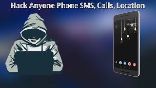 How To Hack AnyOne Phone SMS Phone Calls And Location📱 🔥🔥🔥🔥🔥  2018
