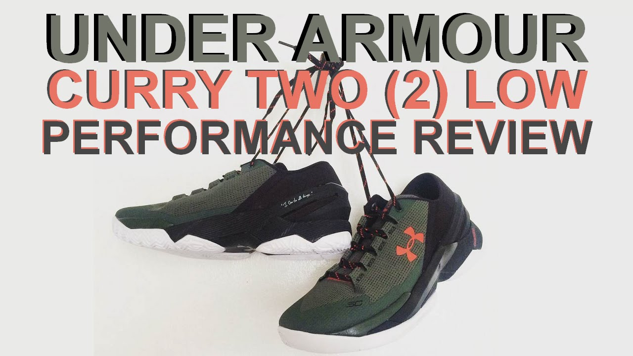 73bd56c07915 UNDER ARMOUR CURRY TWO (2) LOW Performance Review - YouTube