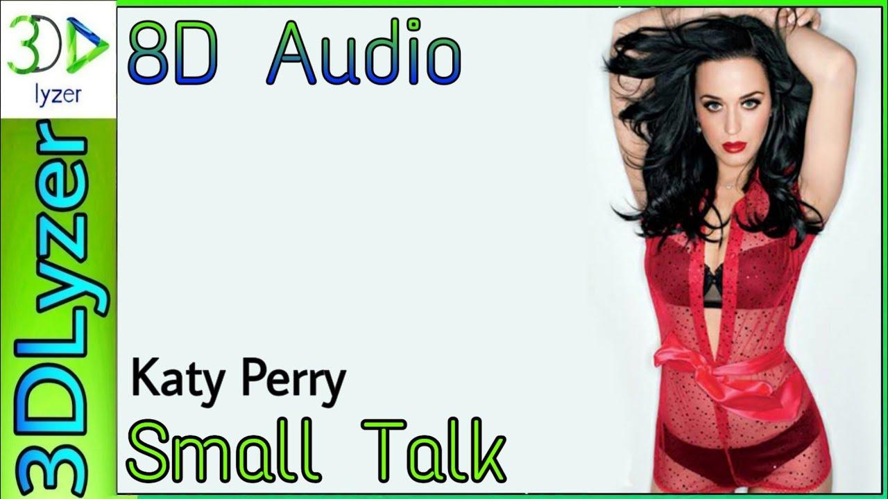 #vevo #katyperry8D Audio Katy Perry - Small Talk 3D Audio Bass boosted lyrics lyrical