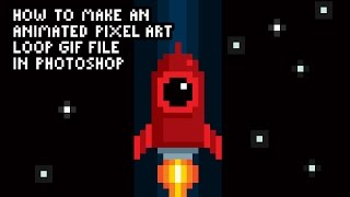 How to Make an Animated Pixel Art Loop GIF File in Photoshop