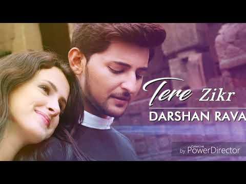 Tera Zikr | Mujhe Khone Ke Baad Ek Din  - Darshan Raval - Latest Song