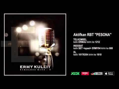 ERMY KULLIT - Pesona (Timeless Hits E - Audio Version)