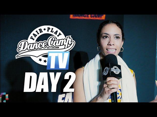 Fair Play Dance Camp 2019 | Day 2 [FAIR PLAY TV]