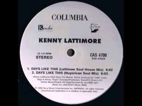 Kenny Lattimore  Days Like This LattiMAW Soul House Mix