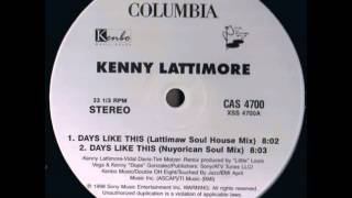 Kenny Lattimore - Days Like This (LattiMAW Soul House Mix)