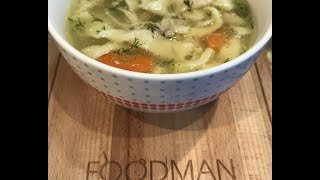 Куриный суп-лапша: рецепт от Foodman.club