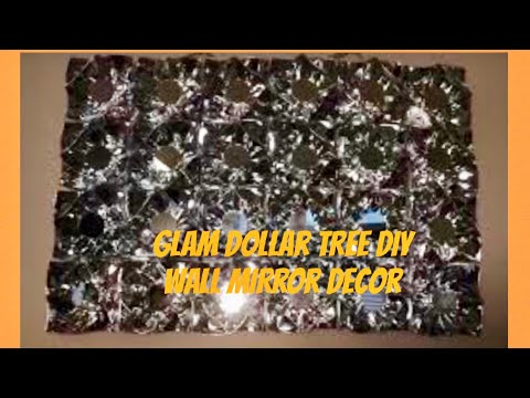 Dollar Tree DIY Glam Wall Decor: DIY Mirror Wall Decor/ Wall Art Creating Elegance For Less 2019