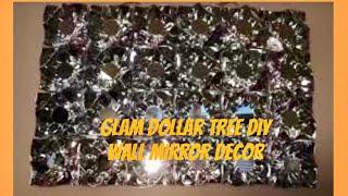 Dollar Tree DIY Glam Wall Decor: DIY Mirror Wall Decor/ Wall Art Creating Elegance For Less 2019