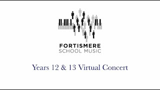 Fortismere School • Years 12 & 13 Spring Concert • February 2021