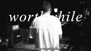 Worthwhile - Unlovable. (Subs Esp)