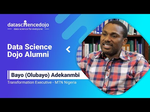 Data Science Dojo Alumni - Bayo (Olubayo) Adekanmbi
