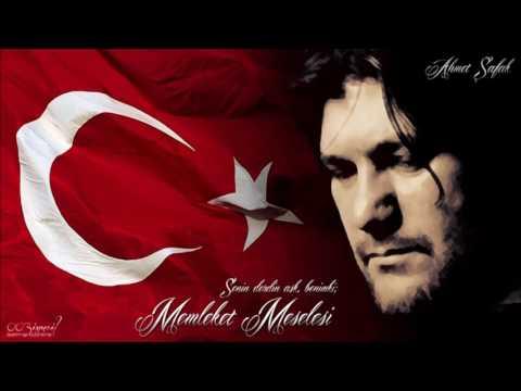 Ahmet Şafak   Memleket Meselesi