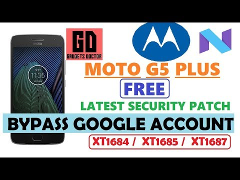MOTO G5 Plus FRP Free(June Patch)