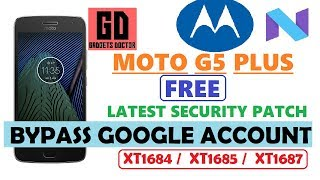 Bypass FRP Google Account MOTO G5 Plus (XT1684/XT1685/XT1687) Android - 7.X.X