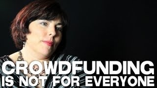 Crowdfunding Is Not For Every Filmmaker by Sheri Candler