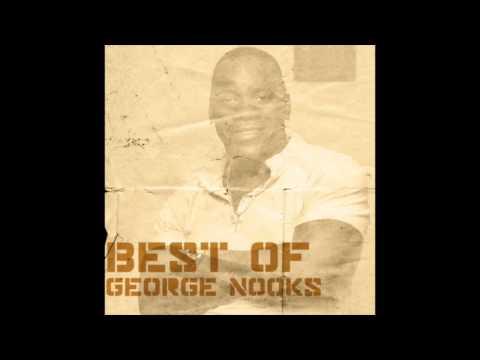 Best of George Nooks (Full Album)